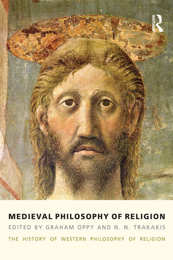 Medieval Philosophy of Religion The History of Western Philosophy of Religion,  Volume 2
