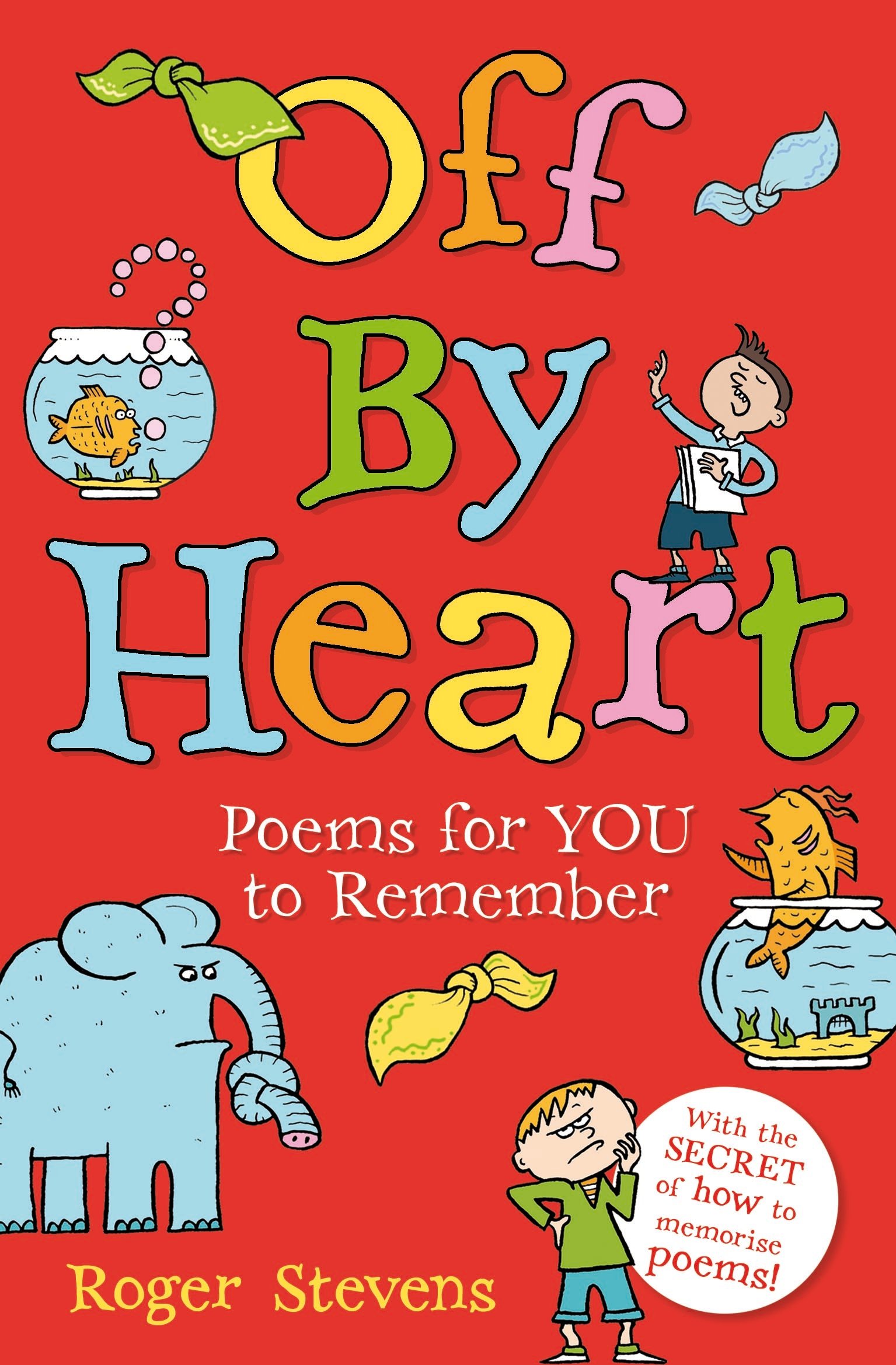 Off by Heart Poems for Children to Learn and Remember