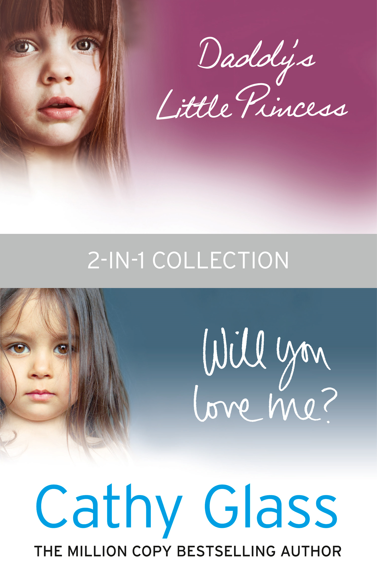 Daddy?s Little Princess and Will You Love Me 2-in-1 Collection