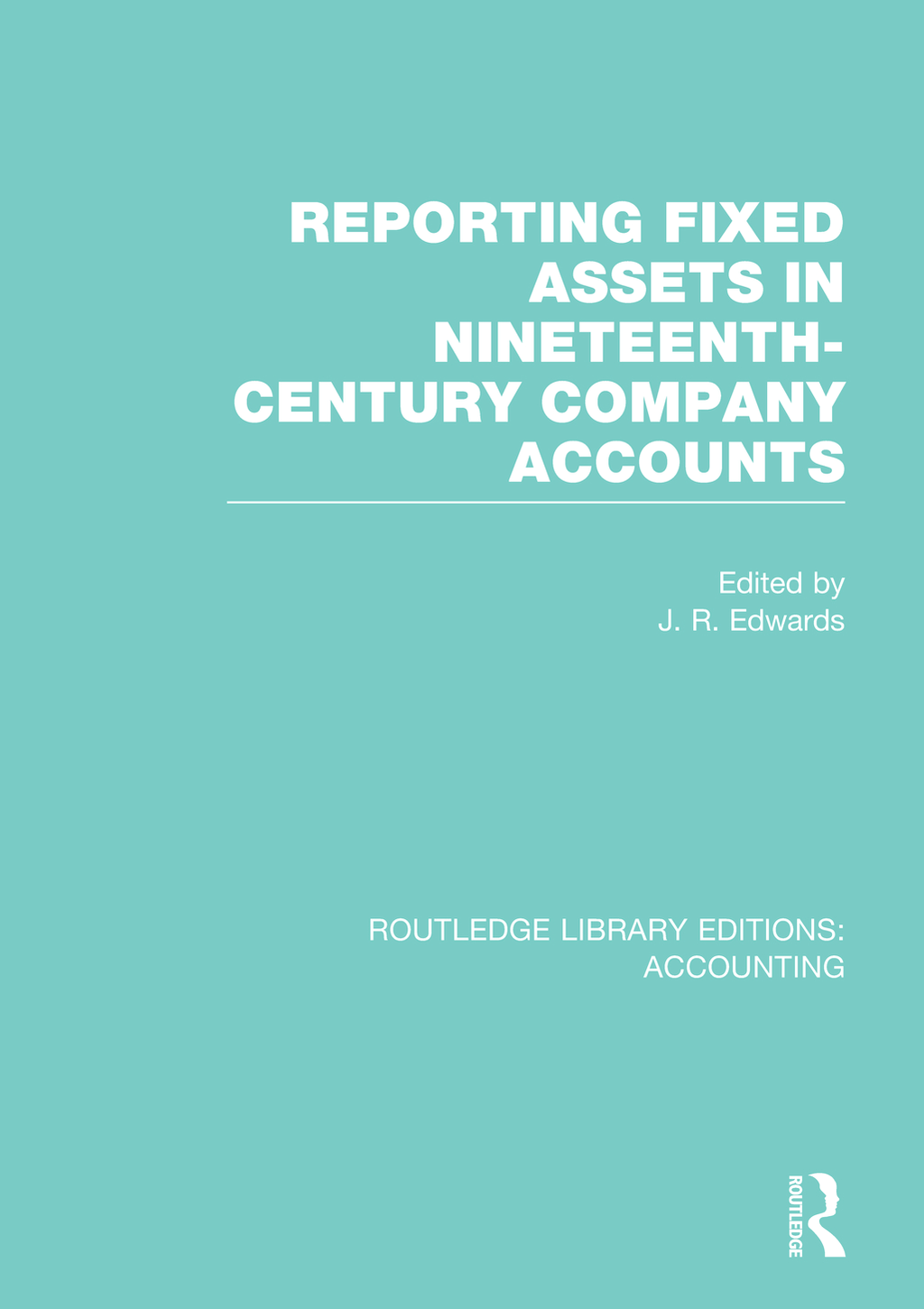 Reporting fixed assets in nineteenth-century company accounts