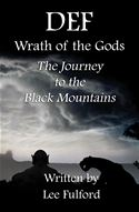 online magazine -  DEF: Wrath of the Gods - The Journey to the Black Mountains