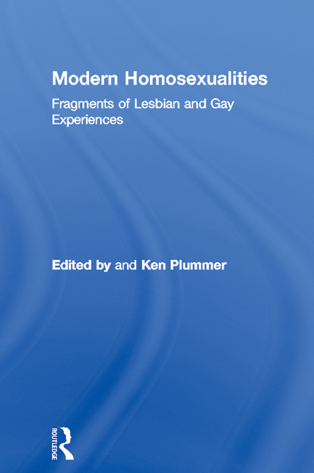 Modern Homosexualities Fragments of Lesbian and Gay Experiences
