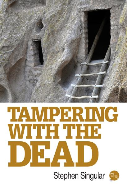 Tampering with the Dead