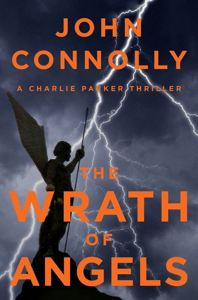 The Wrath of Angels By: John Connolly