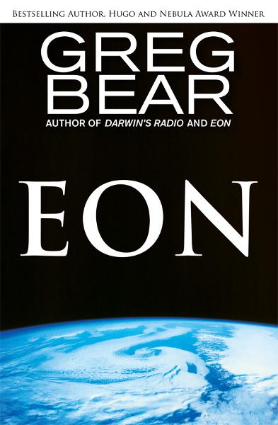 Eon By: Greg Bear
