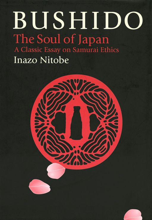 Bushido:The Soul of Japan  By: Inazo Nitobe