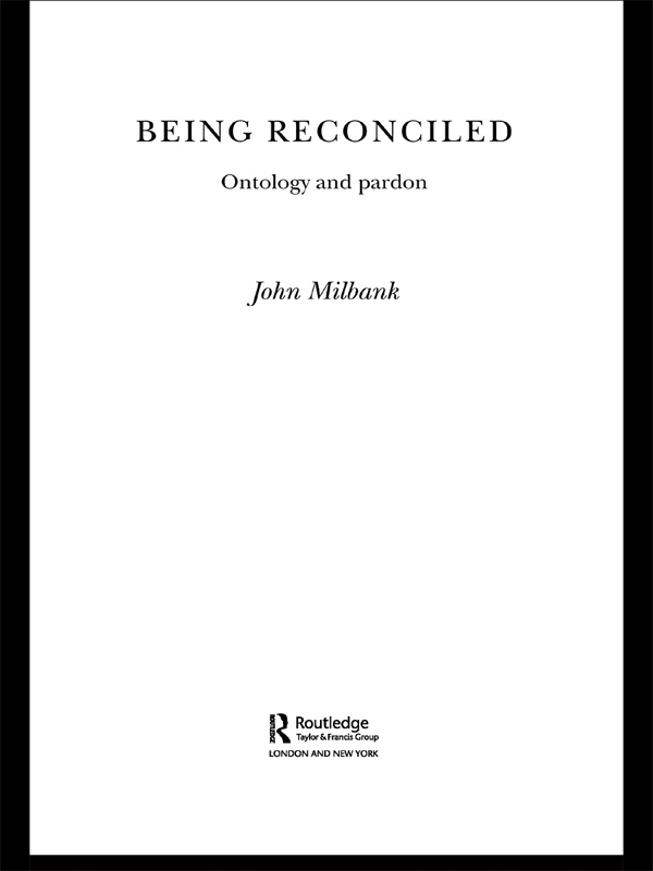 Being Reconciled Ontology and Pardon