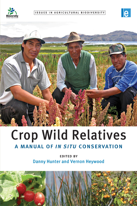 Crop Wild Relatives A Manual of in situ Conservation