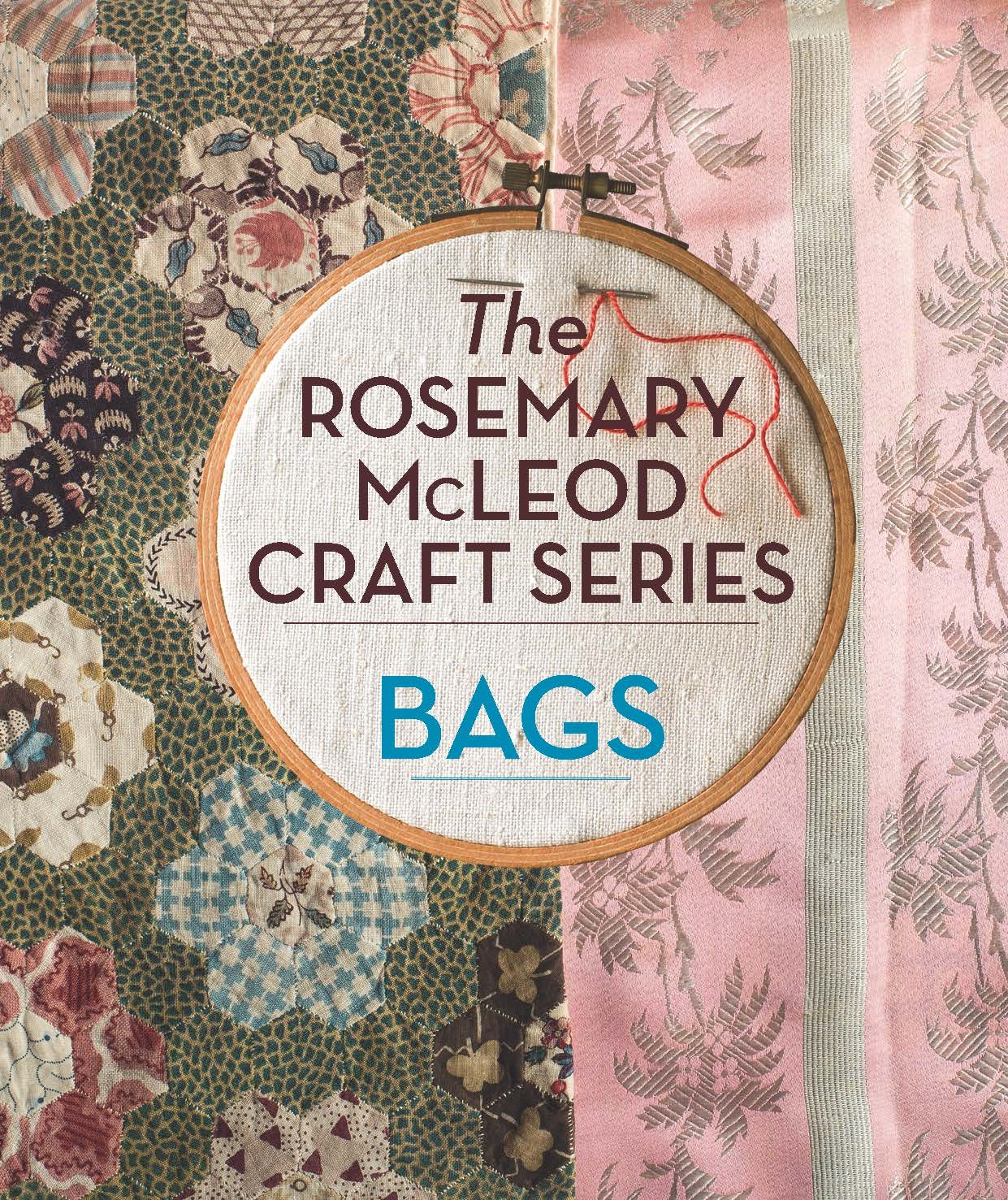 The Rosemary McLeod Craft Series: Bags