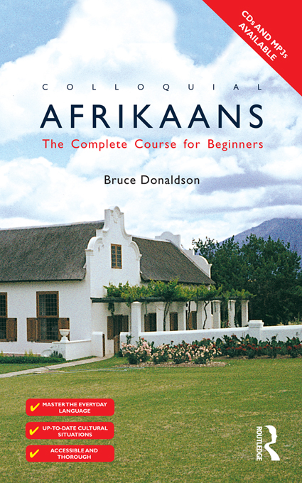 Colloquial Afrikaans The Complete Course for Beginners