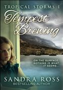 online magazine -  Tempest Brewing  Tropical Storms Part 1