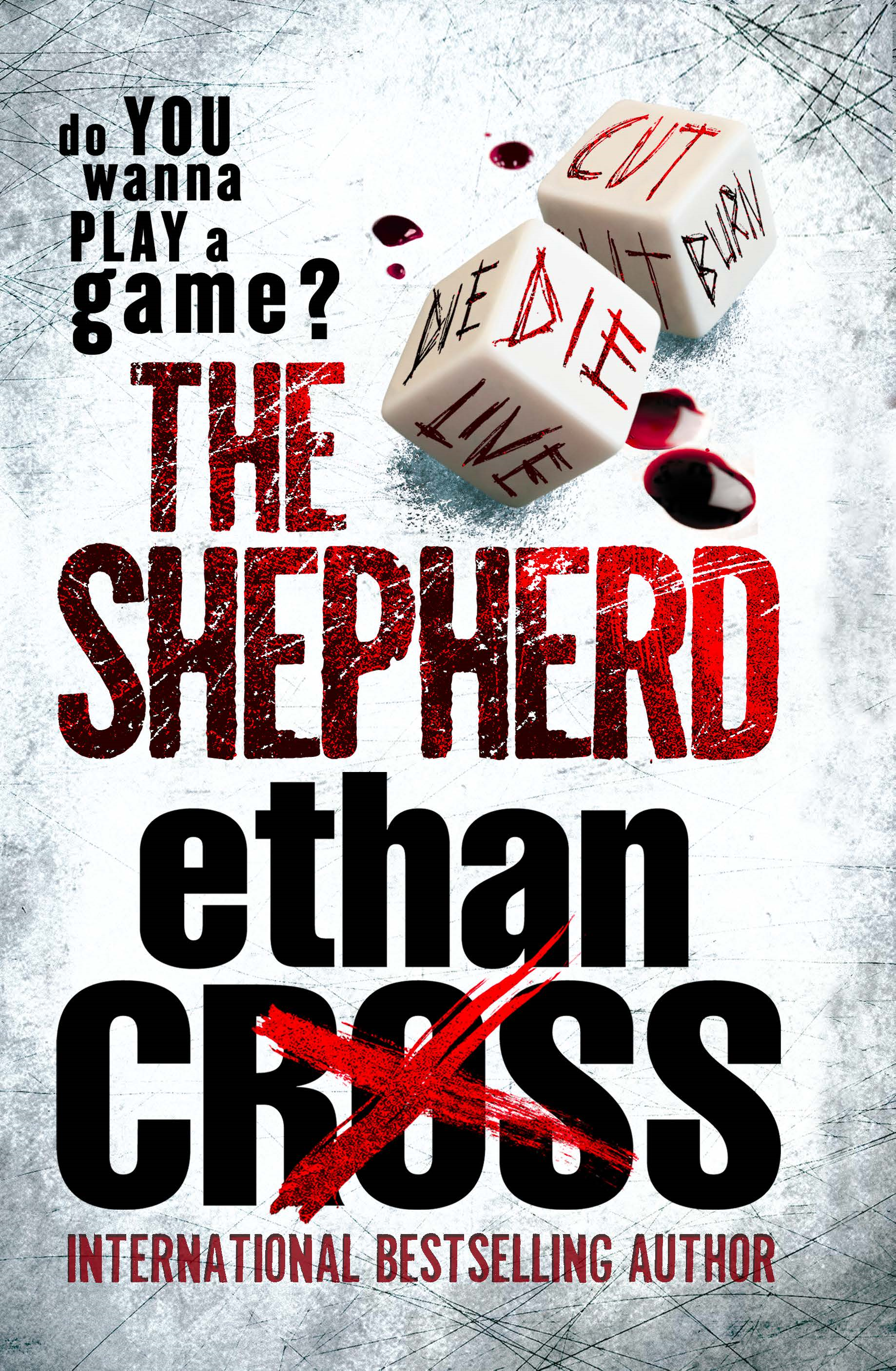 The Shepherd By: Ethan Cross