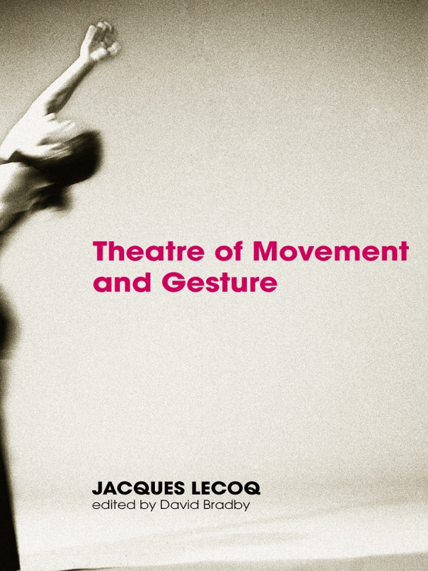 Theatre of Movement and Gesture