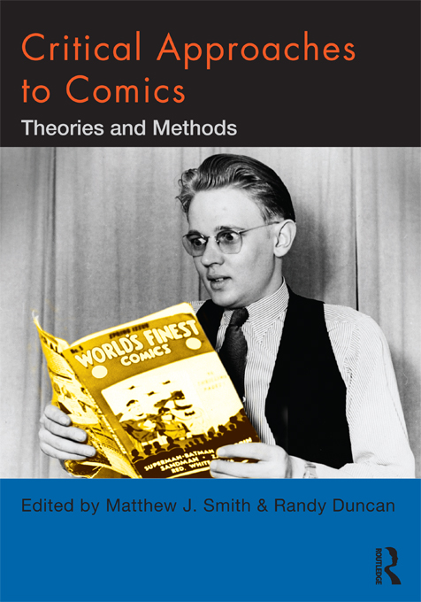 Critical Approaches to Comics Theories and Methods