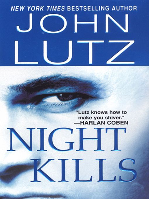 Night Kills By: Lutz John