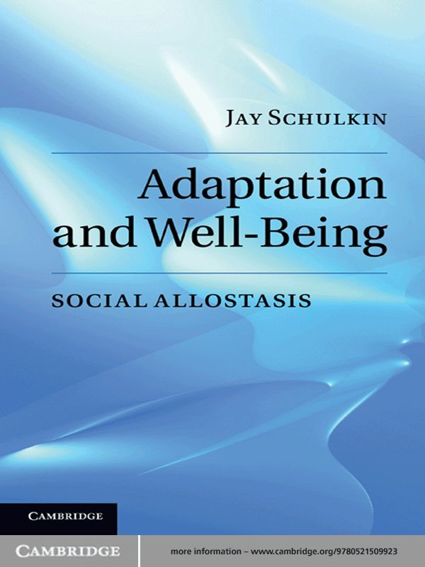 Adaptation and Well-Being Social Allostasis