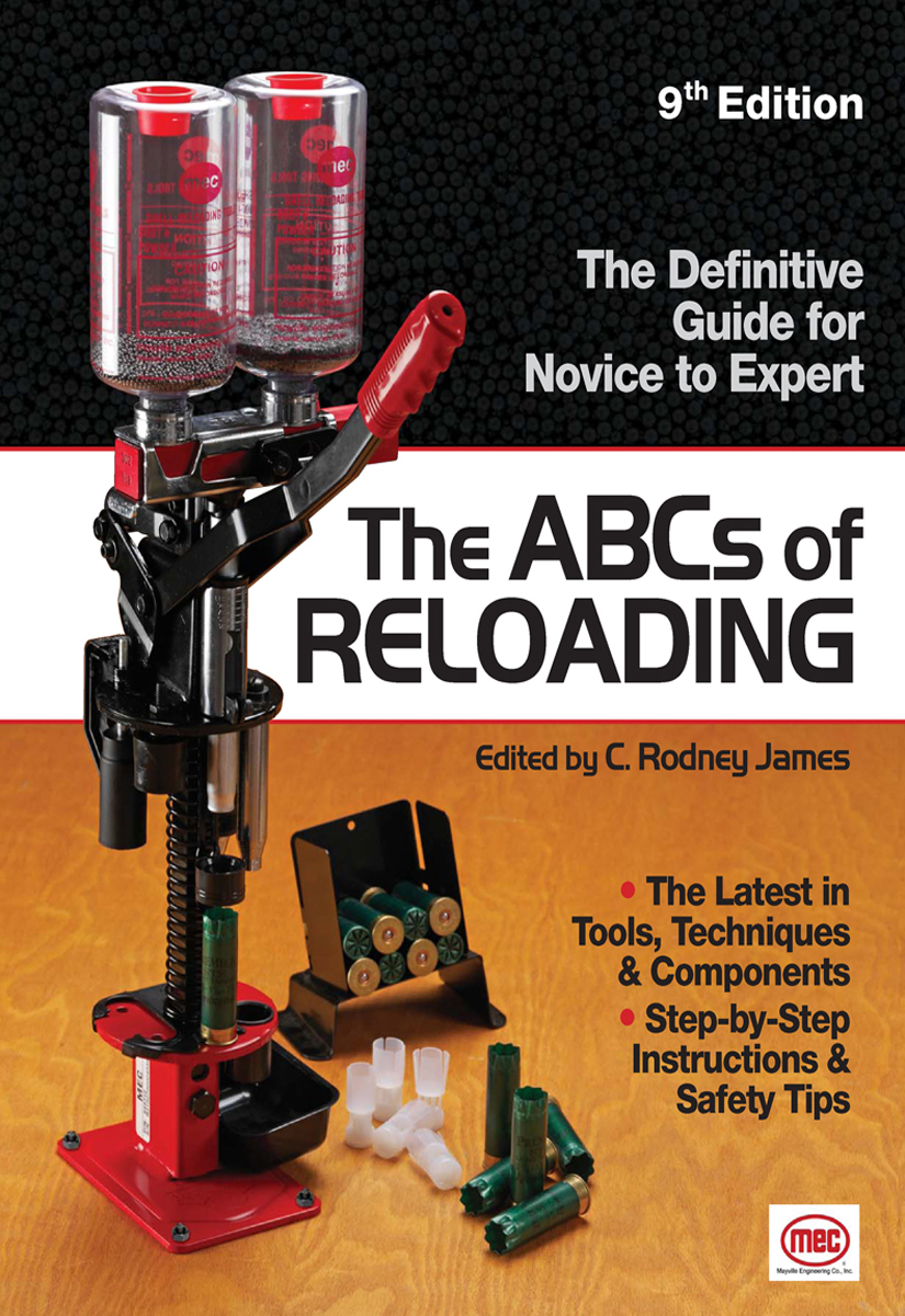 The ABCs Of Reloading The Definitive Guide for Novice to Expert