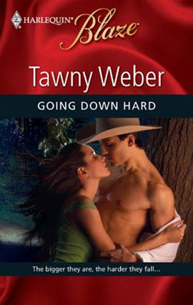 Going Down Hard By: Tawny Weber