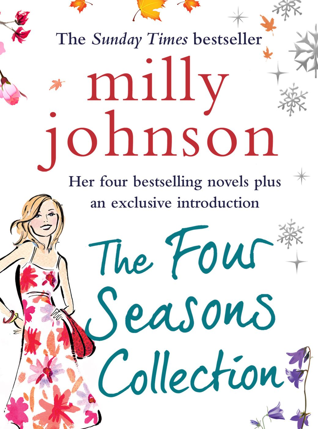 The Four Seasons Collection A Spring Affair, A Summer Fling, An Autumn Crush, A Winter Flame