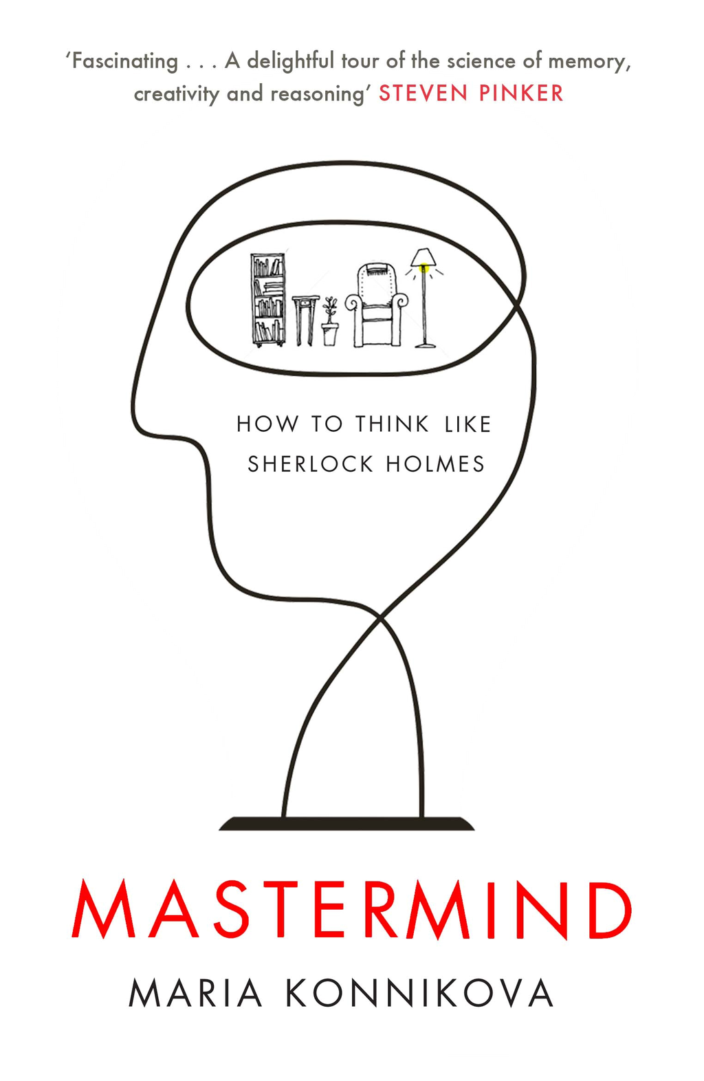 Mastermind How to Think Like Sherlock Holmes