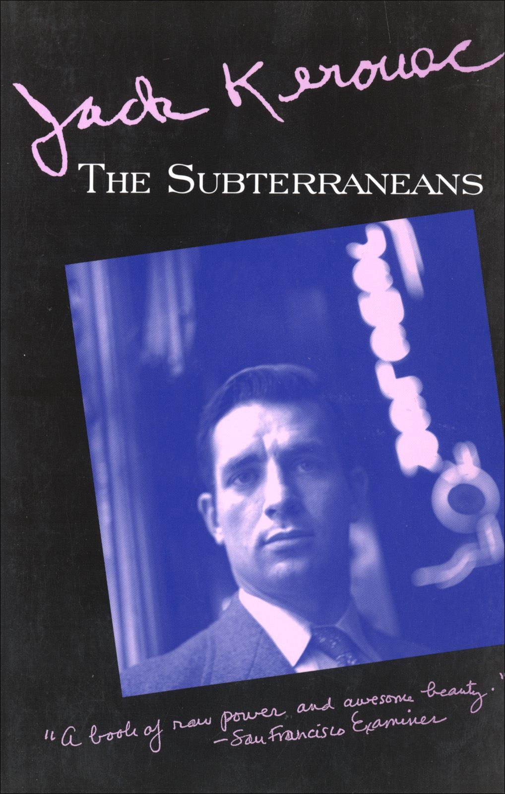 The Subterraneans By: Jack Kerouac