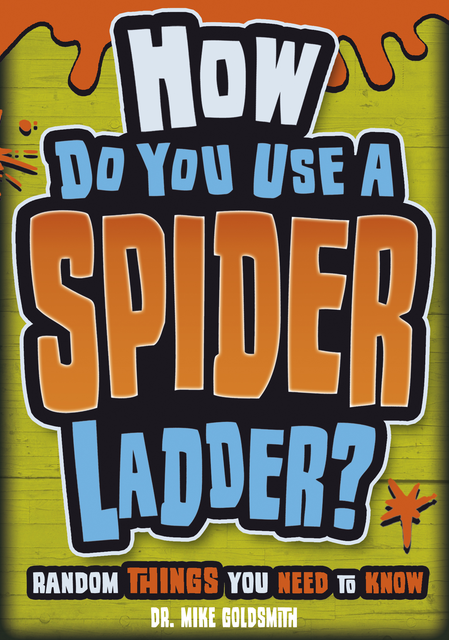 How do you Use a Spider Ladder?