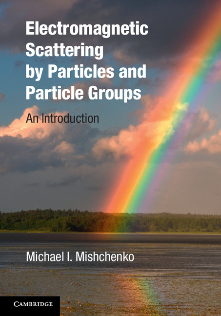Electromagnetic Scattering by Particles and Particle Groups An Introduction