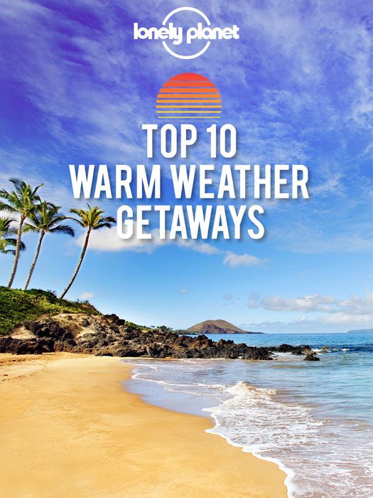 Top 10 Warm Weather Getaways Your Guide to Finding the Best Places to Escape the Cold