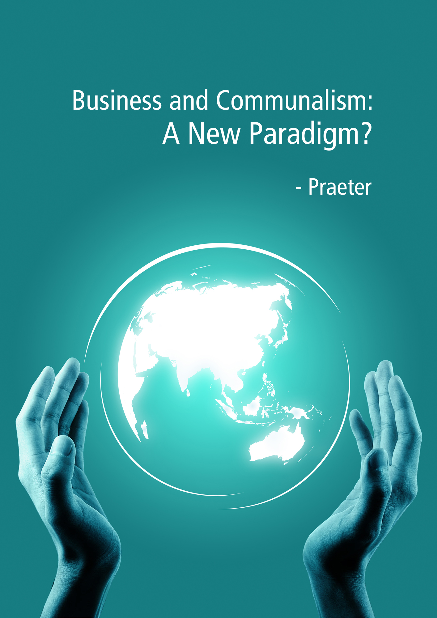 Business and Communalism A new paradigm?