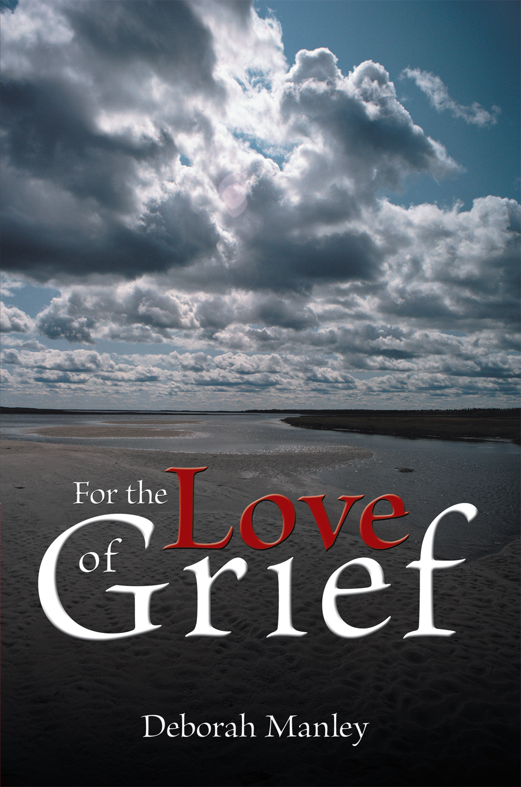 For the Love of Grief