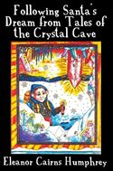 download Following Santa's Dream from Tales of the Crystal Cave book