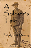 A Soldiers Tale: Albert Money At The Battle Of Aubers Ridge, May, 1915
