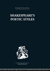 Shakespeare's Poetic Styles: Verse Into Drama