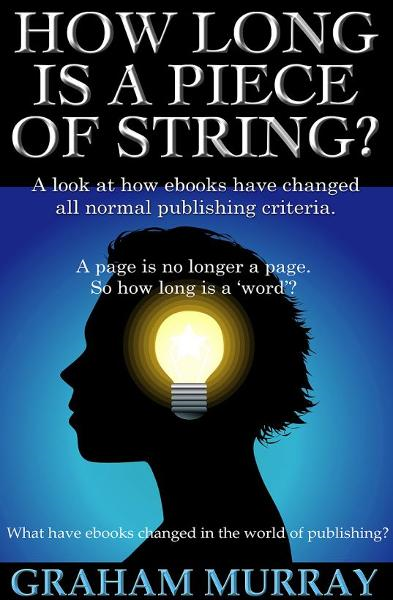 How Long Is A Piece Of String? By: Graham Murray