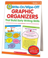 12 Write-On/wipe-Off Graphic Organizers That Build Early Writing Skills (flip Chart): Instant, Standards-Based Graphic Organizer