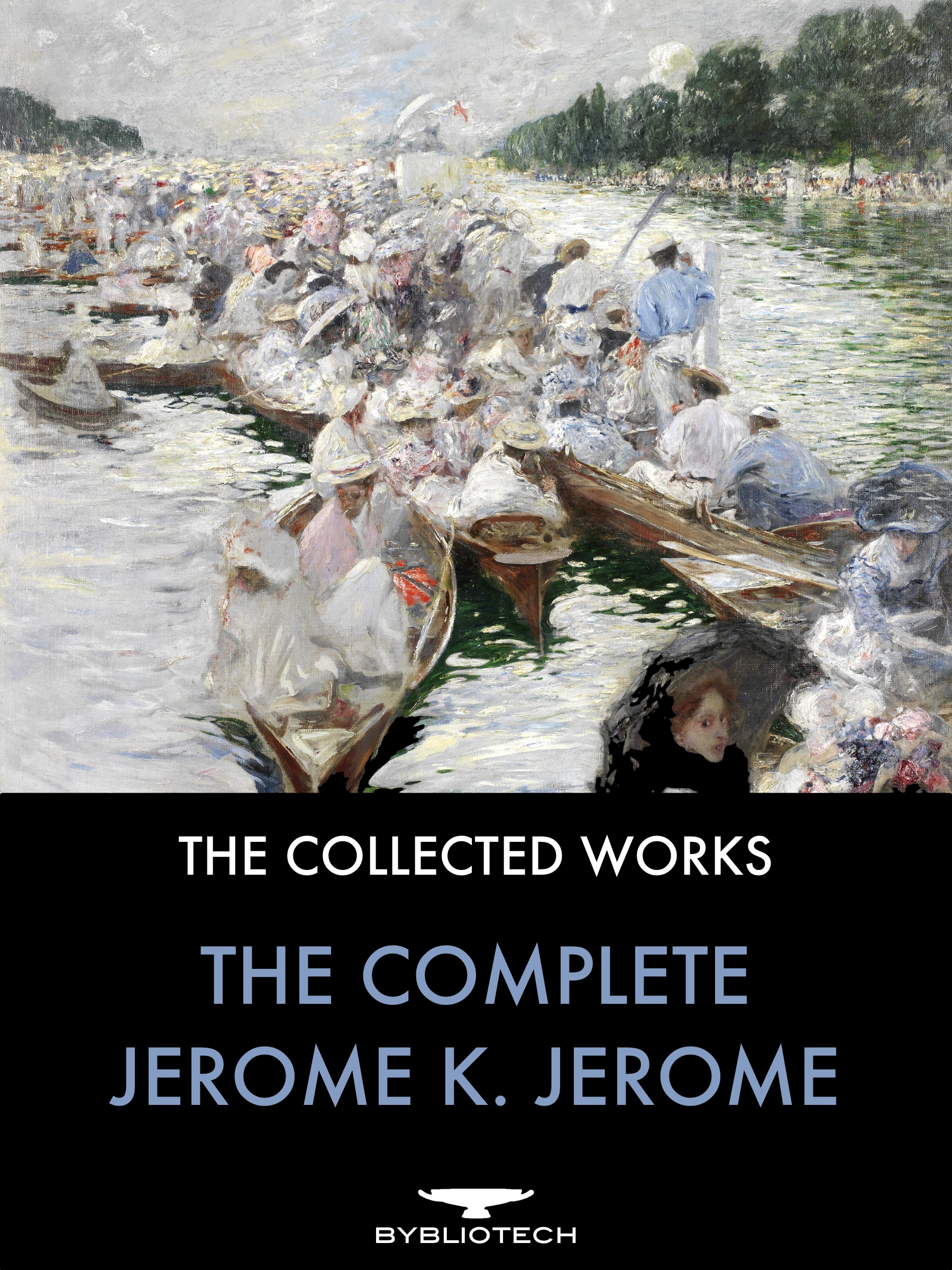 The Complete Jerome K. Jerome