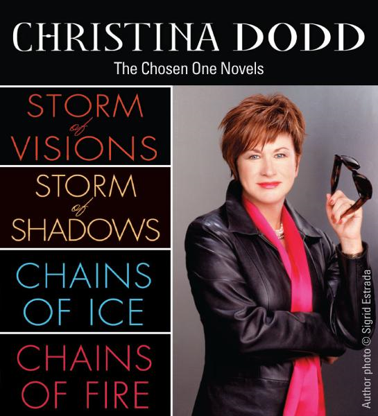 Christina Dodd: The Chosen One Novels By: Christina Dodd