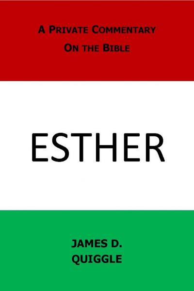 A Private Commentary on the Bible: Esther