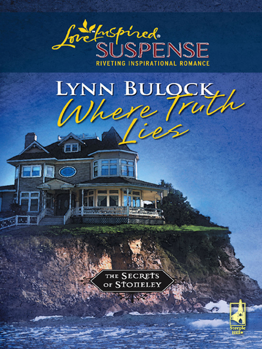 Where Truth Lies (Mills & Boon Love Inspired Suspense) (The Secrets of Stoneley - Book 7)