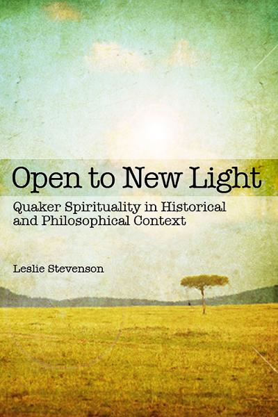 Open to New Light By: Leslie Stevenson