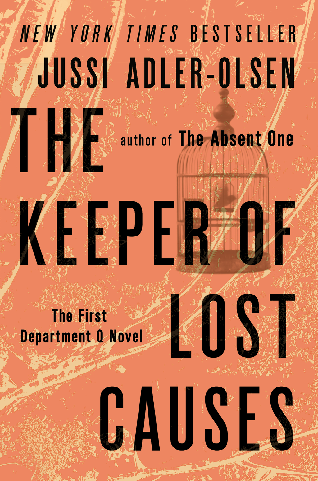 The Keeper of Lost Causes: A Department Q Novel By: Jussi Adler-Olsen