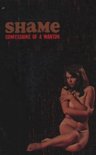Shame: Confessions Of A Wanton