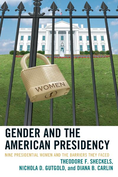 Gender and the American Presidency