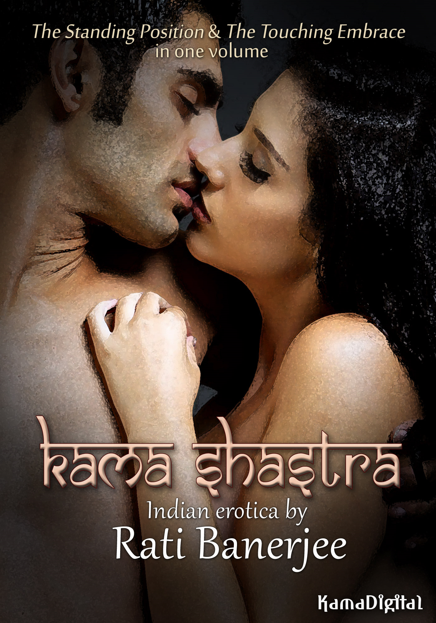 Kama Shastra: eight stories of Indian erotica in one volume (including adultery, open marriages, wealthy alpha males, and explicit scenes of threesomes, group sex and public sex)