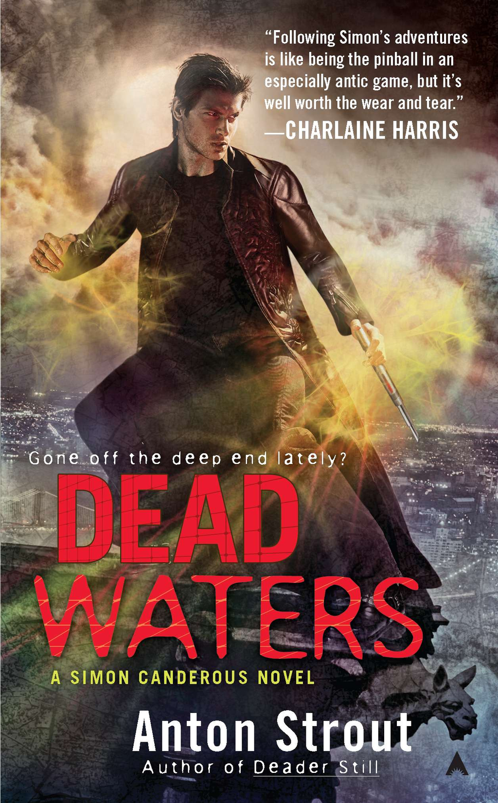 Dead Waters By: Anton Strout