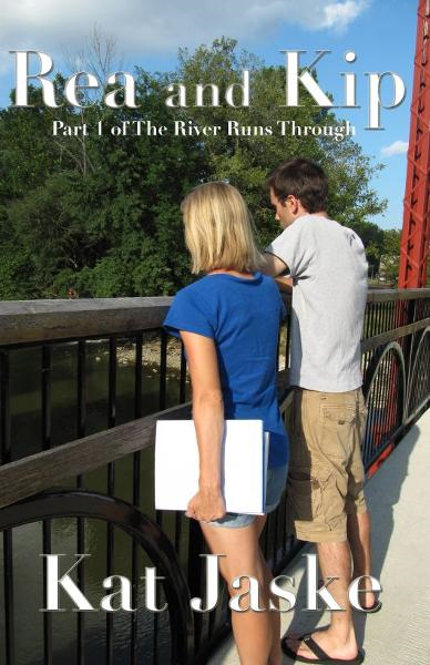 Rea and Kip: Part 1 of The River Runs Through