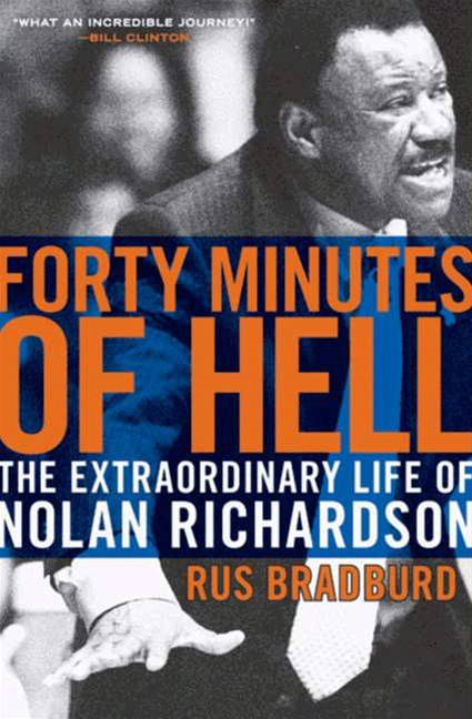 Forty Minutes of Hell By: Rus Bradburd