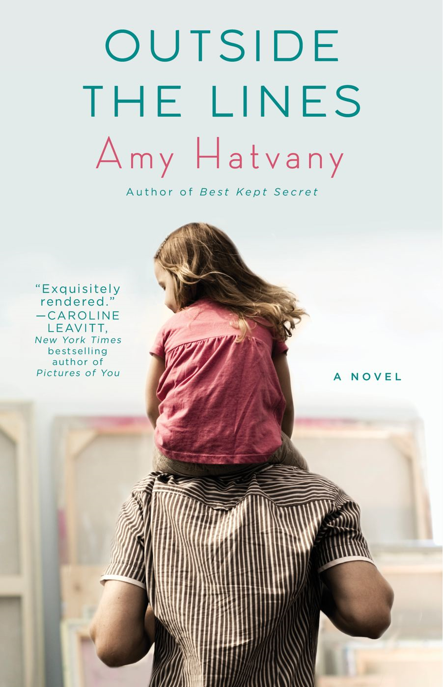 Outside the Lines By: Amy Hatvany