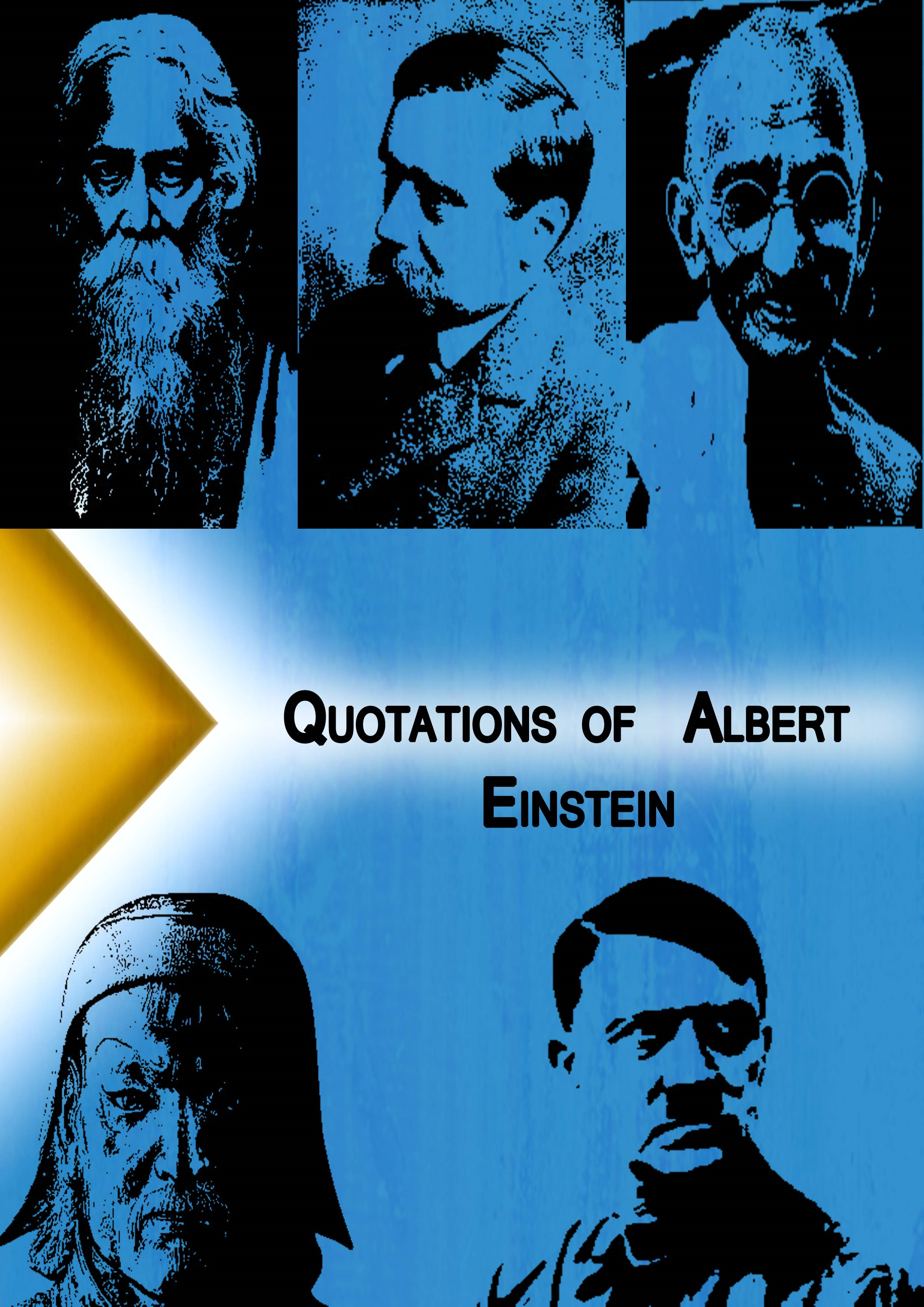 Qoutations of Albert Einstein