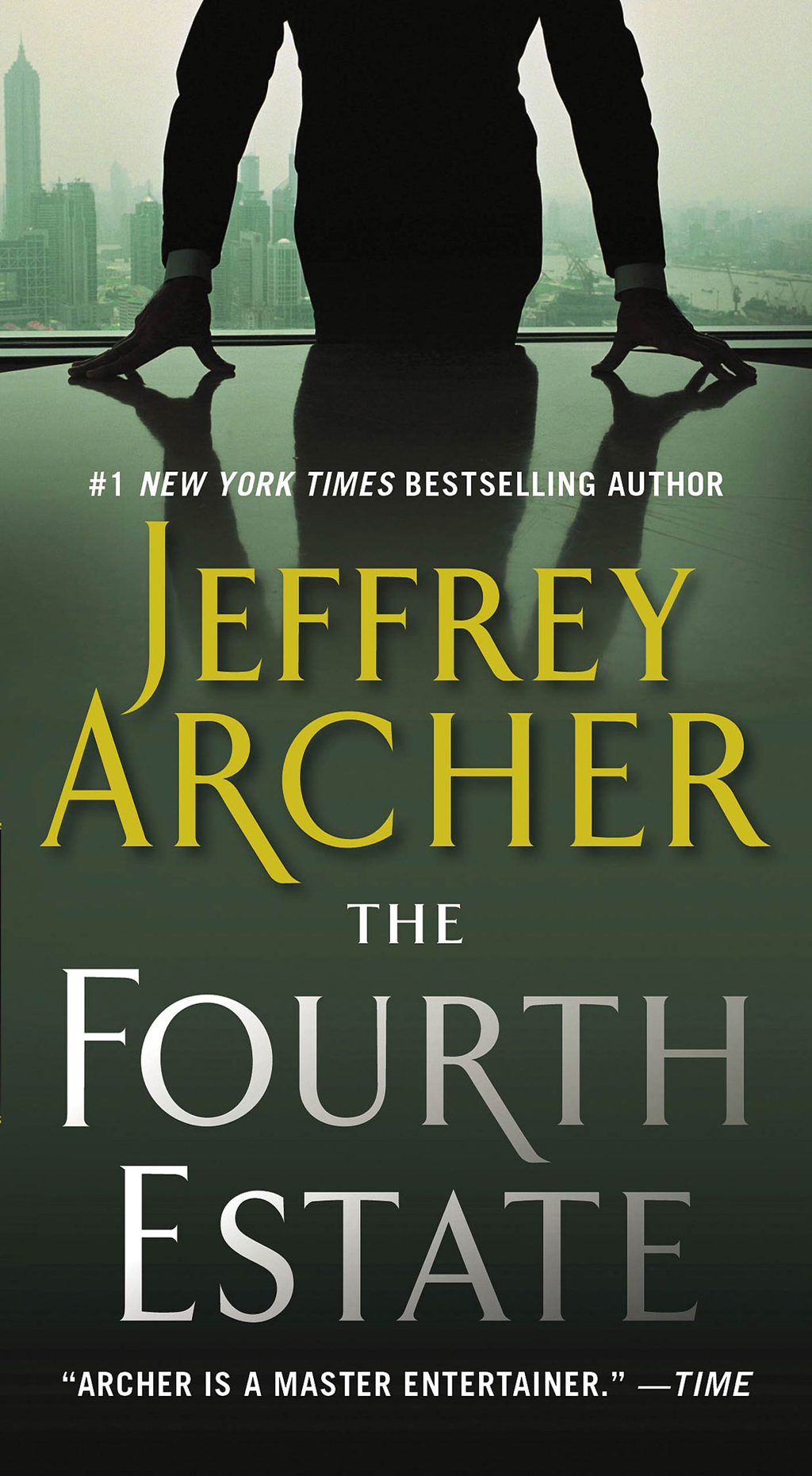 The Fourth Estate By: Jeffrey Archer